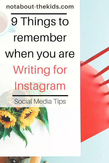 9 Things To Remember When You Are Wrtiting For Instagram